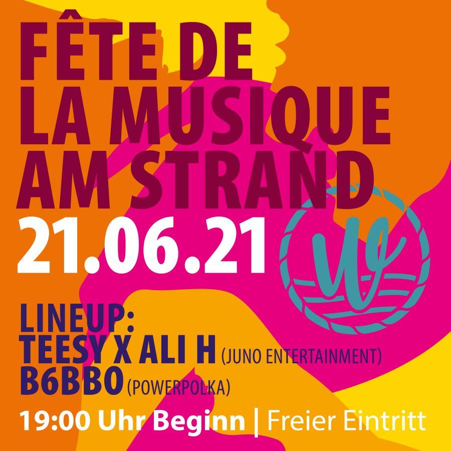 Fête de la Musique (Eventfläche ausverkauft. – nur noch allgemeine Tickets für das Strandbad oder Biergarten erhältlich)